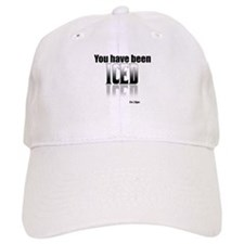 You have been Iced Baseball Cap