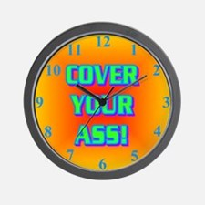 COVER YOUR ASS! Wall Clock