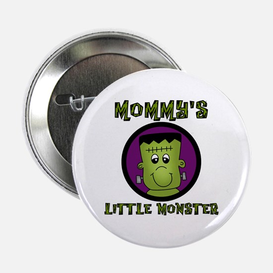 "Mommy's Little Monster 2.25"" Button"