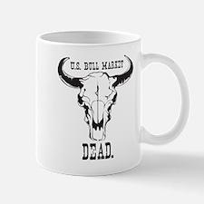 """U.S. Bull Market """"Dead"""" Mug"""