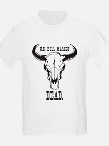 """U.S. Bull Market """"Dead"""" T-Shirt"""