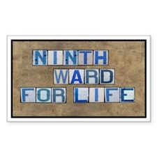 Ninth Ward for Life Rectangle Decal