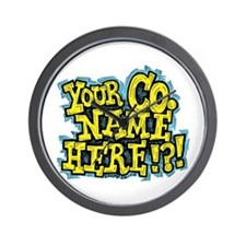 Your Co. Name Here!?! Wall Clock