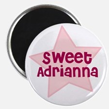 Sweet Adrianna Magnet