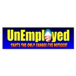 Unemployed Bumper Sticker (10 pk)