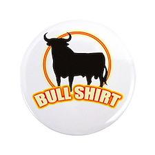 """Bull shirt 3.5"""" Button"""