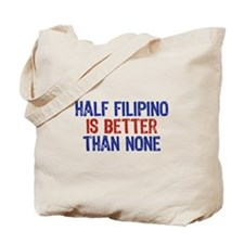 Half Filipino Tote Bag