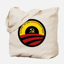 Livin' in an Obamanation Tote Bag