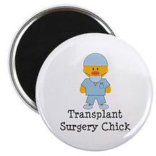 Transplant Surgery Chick Magnet