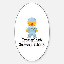 Transplant Surgery Chick Oval Sticker (10 pk)