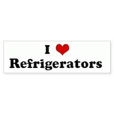 I Love Refrigerators Bumper Bumper Sticker