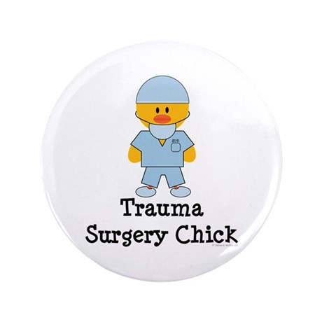 "Trauma Surgery Chick 3.5"" Button (100 pack)"