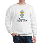 Vascular Surgery Chick Sweatshirt