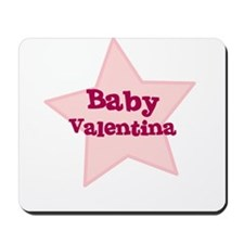 Baby Valentina Mousepad