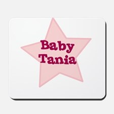 Baby Tania Mousepad