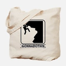GONNADOTHIS.COM-ROCK CLIMBING Tote Bag