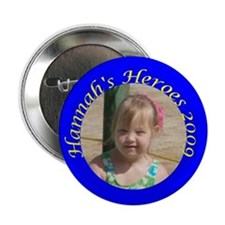 """Hannah's Heroes 2.25"""" Button (10 pack)"""
