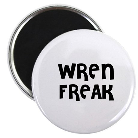 WREN FREAK Magnet