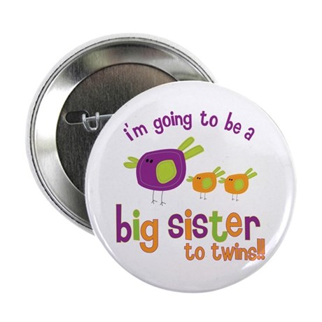 "big sister of twins t-shirt 2.25"" Button"
