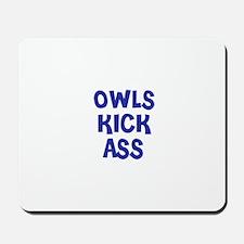 Owls Kick Ass Mousepad
