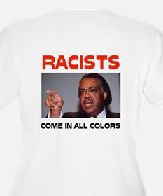 NASTY RACISTS SCARE ME T-Shirt