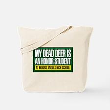 My Dead Dear Tote Bag