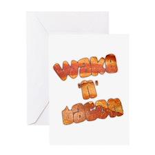Wake N Bacon Greeting Card