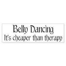Belly Dancing: It's cheaper Bumper Bumper Bumper Sticker