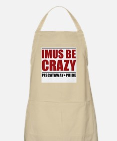 IMUS BE CRAZY BBQ Apron