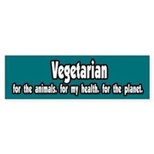 Vegetarian 4 animals health planet bumper sticker