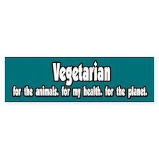 Vegetarian 4 animals health planet bumper sticker