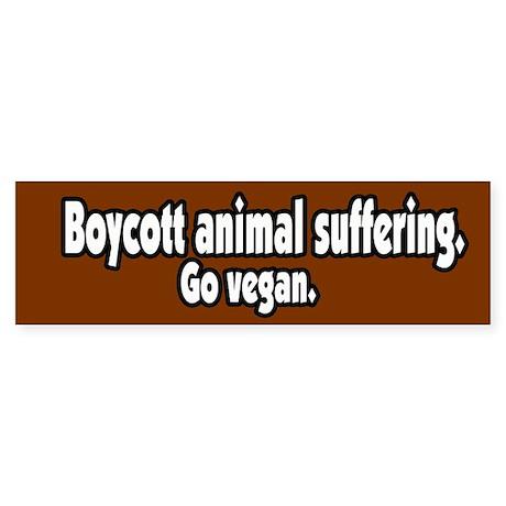 Boycott Animal Suffering Vegan Bumper Sticker