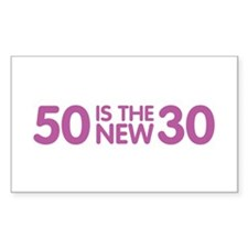 50 Is The New 30 Rectangle Decal