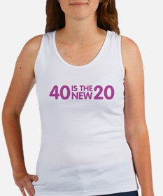 40 Is The New 20 Women's Tank Top