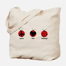 Peace, love, ladybugs Tote Bag