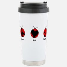 Peace, love, ladybugs Travel Mug