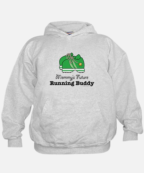 Mommy's Future Running Buddy Hoodie