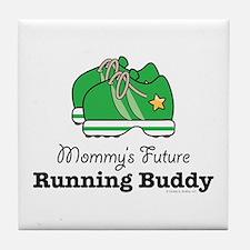 Mommy's Future Running Buddy Tile Coaster