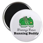 Mommy's Future Running Buddy Magnet