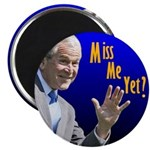 """Miss Me Yet? 2.25"""" Magnet (100 pack)"""