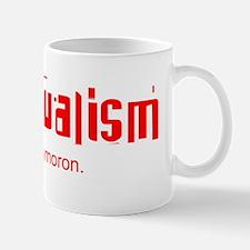 Individualism is an Oxymoron Mug