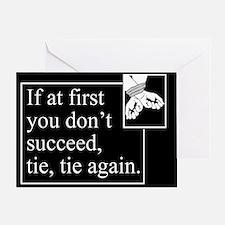 Tie Tie Again Greeting Card