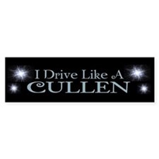 I Drive like a Cullen bumper sticker