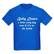 Belly dance very day... T
