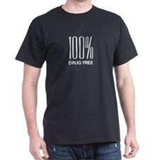 100 Percent Drug Free Black T-Shirt