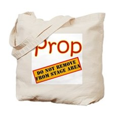 """Prop Warning"" Tote Bag"