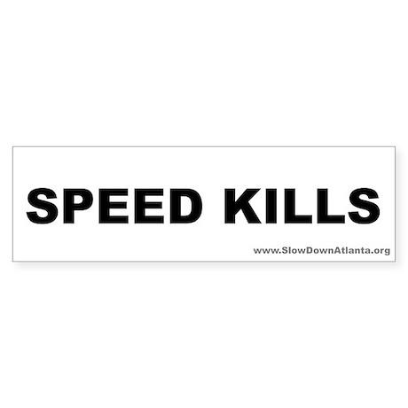 Speed Kills Bumper Sticker (black on white)