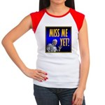 Miss Me Yet? Women's Cap Sleeve T-Shirt