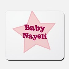 Baby Nayeli Mousepad