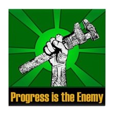 Progress Is The Enemy Tile Coaster